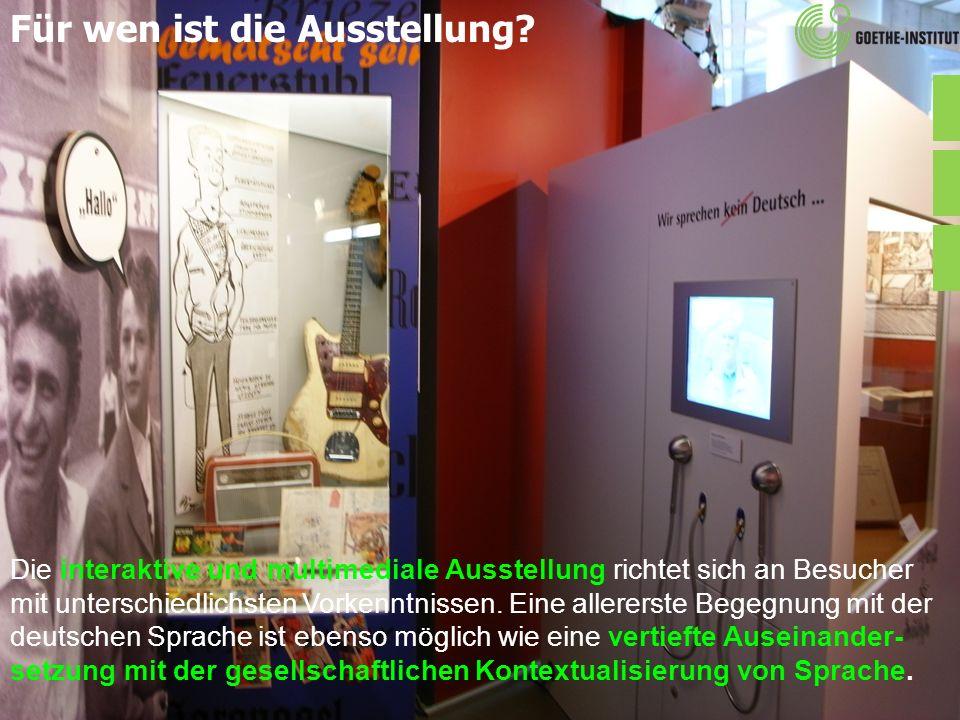 Für wen ist die Ausstellung? Die interaktive und multimediale Ausstellung richtet sich an Besucher mit unterschiedlichsten Vorkenntnissen. Eine allere