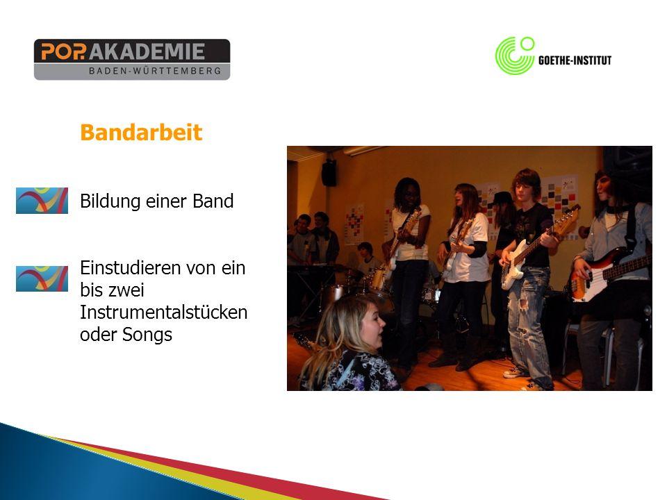 Bandarbeit Bildung einer Band Einstudieren von ein bis zwei Instrumentalstücken oder Songs