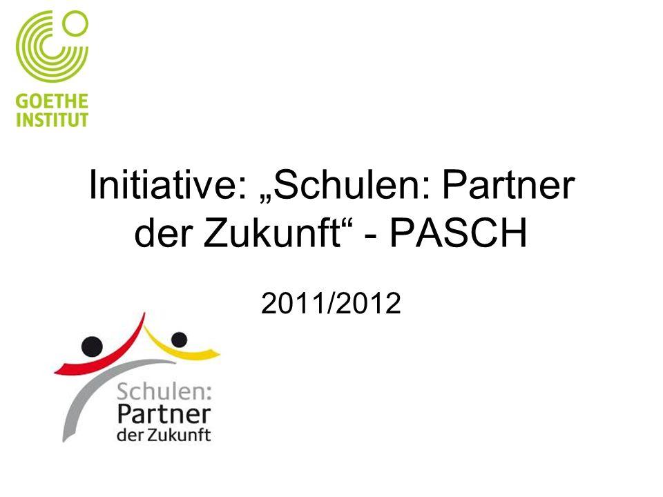 Initiative: Schulen: Partner der Zukunft - PASCH 2011/2012