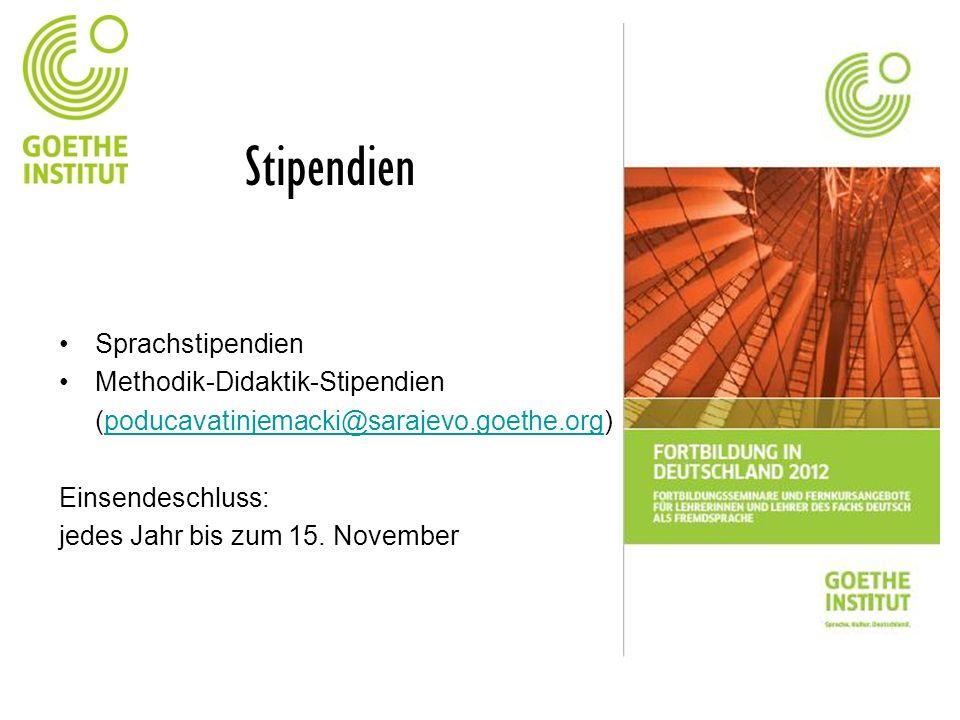 Stipendien Sprachstipendien Methodik-Didaktik-Stipendien (poducavatinjemacki@sarajevo.goethe.org)poducavatinjemacki@sarajevo.goethe.org Einsendeschlus