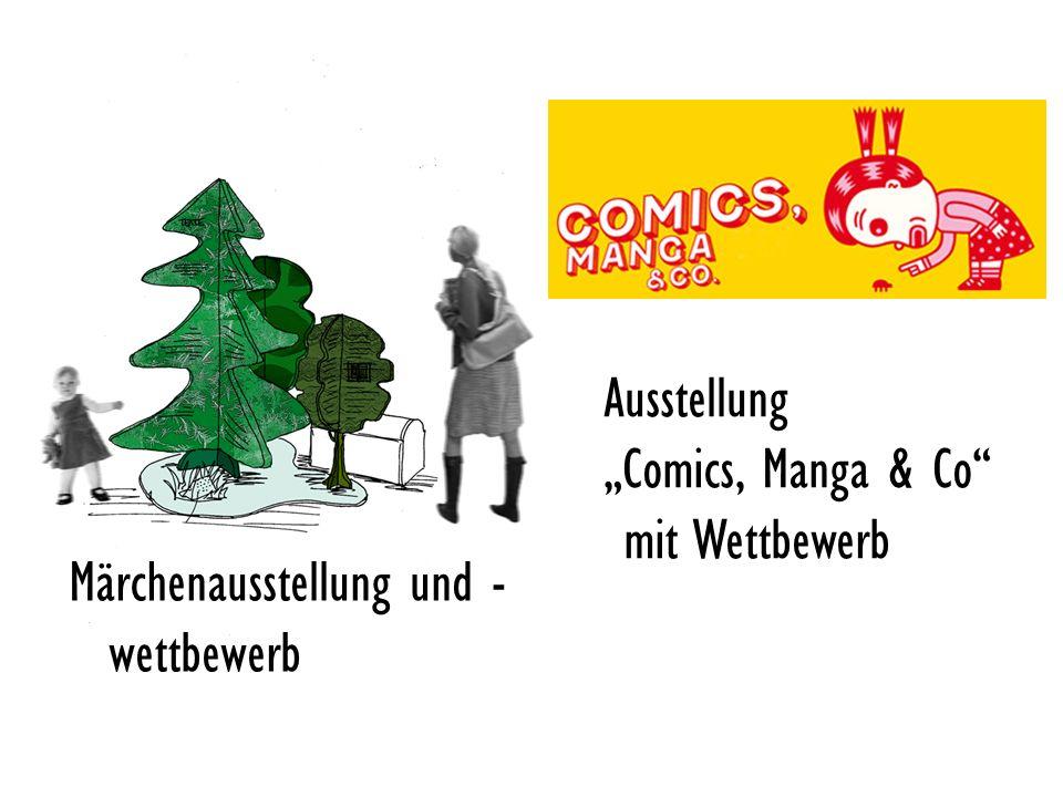 Märchenausstellung und - wettbewerb Ausstellung Comics, Manga & Co mit Wettbewerb