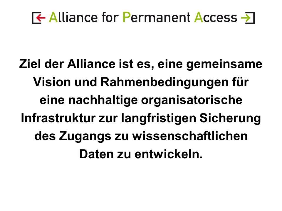 Ziel der Alliance ist es, eine gemeinsame Vision und Rahmenbedingungen für eine nachhaltige organisatorische Infrastruktur zur langfristigen Sicherung des Zugangs zu wissenschaftlichen Daten zu entwickeln.
