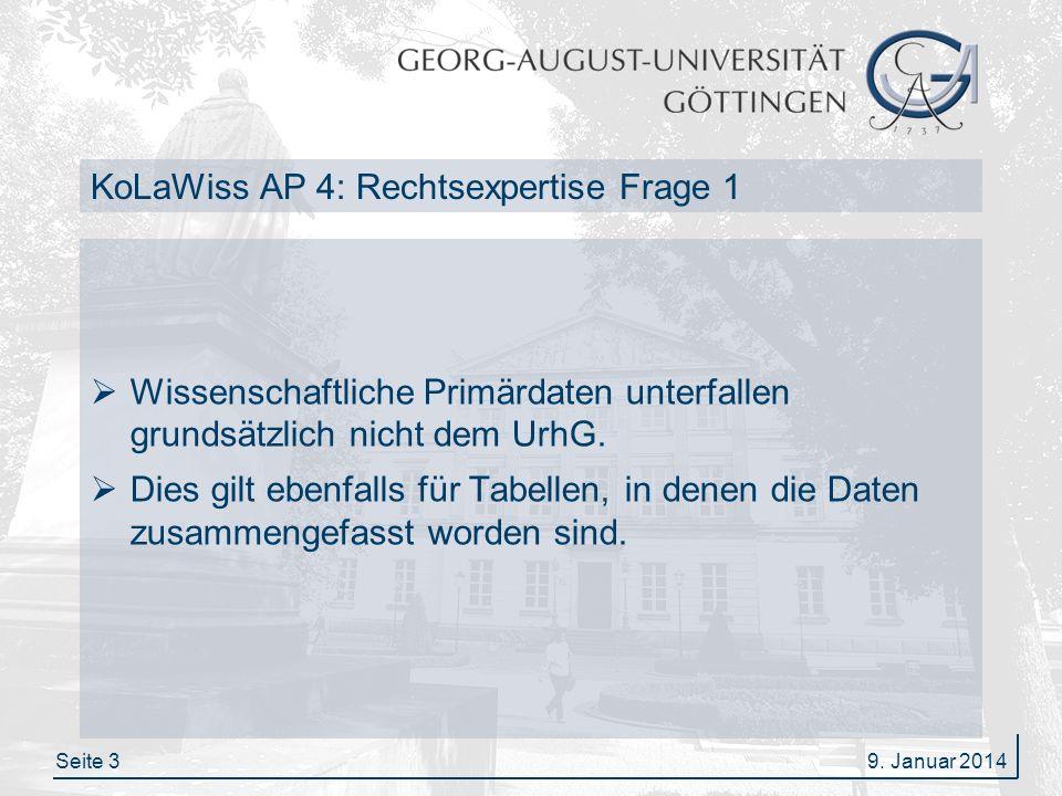 Seite 4 KoLaWiss AP 4: Rechtsexpertise Frage 1 Sofern Datentabellen bzw.