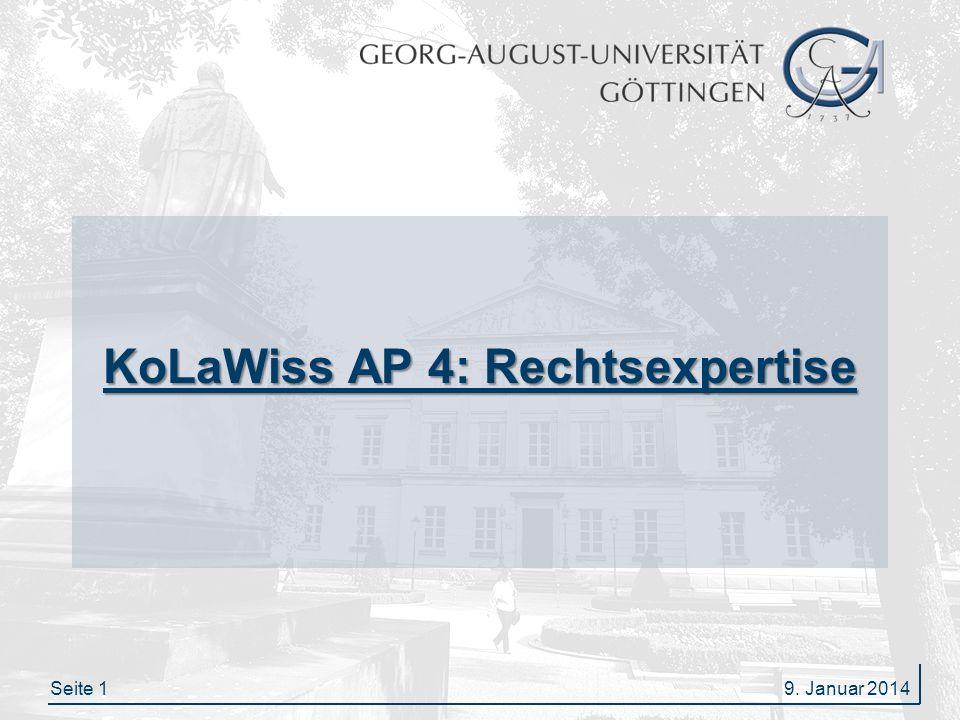Seite 12 KoLaWiss AP 4: Rechtsexpertise Frage 3/4 Mögliche Rechtfertigung Urheberrechtliche Schranken der §§ 44 ff.