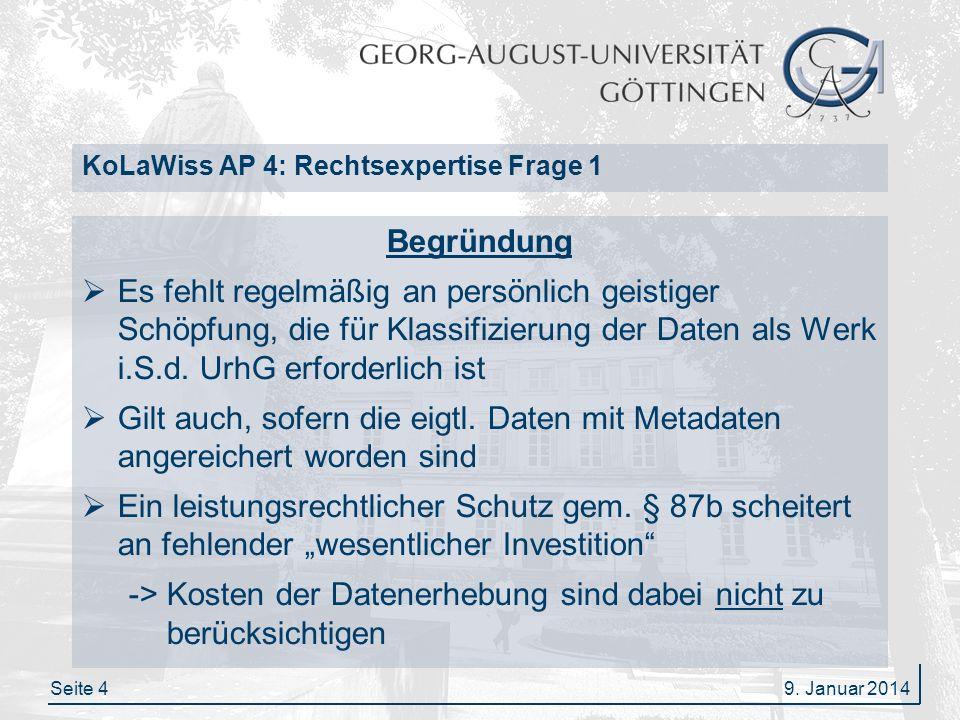 Seite 5 KoLaWiss AP 4: Rechtsexpertise Frage 1 Sofern Datentabellen bzw.