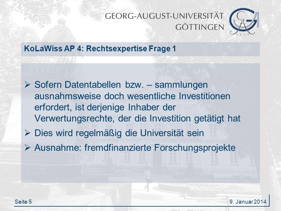 Seite 16 KoLaWiss AP 4: Rechtsexpertise Frage 5/6 Die Universität bzw.