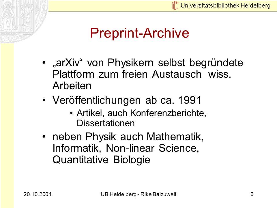 Universitätsbibliothek Heidelberg 20.10.2004UB Heidelberg - Rike Balzuweit7 E-Journals elektronische Volltexte (z.B.