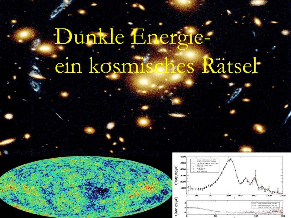 Dunkle Energie – Ein kosmisches Raetsel Dunkle Energie- ein kosmisches Rätsel