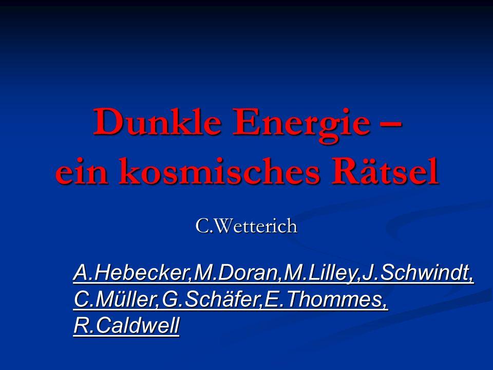 Anisotropie der kosmischen Hintergrundstrahlung Caldwell,Doran,Müller,Schäfer,…