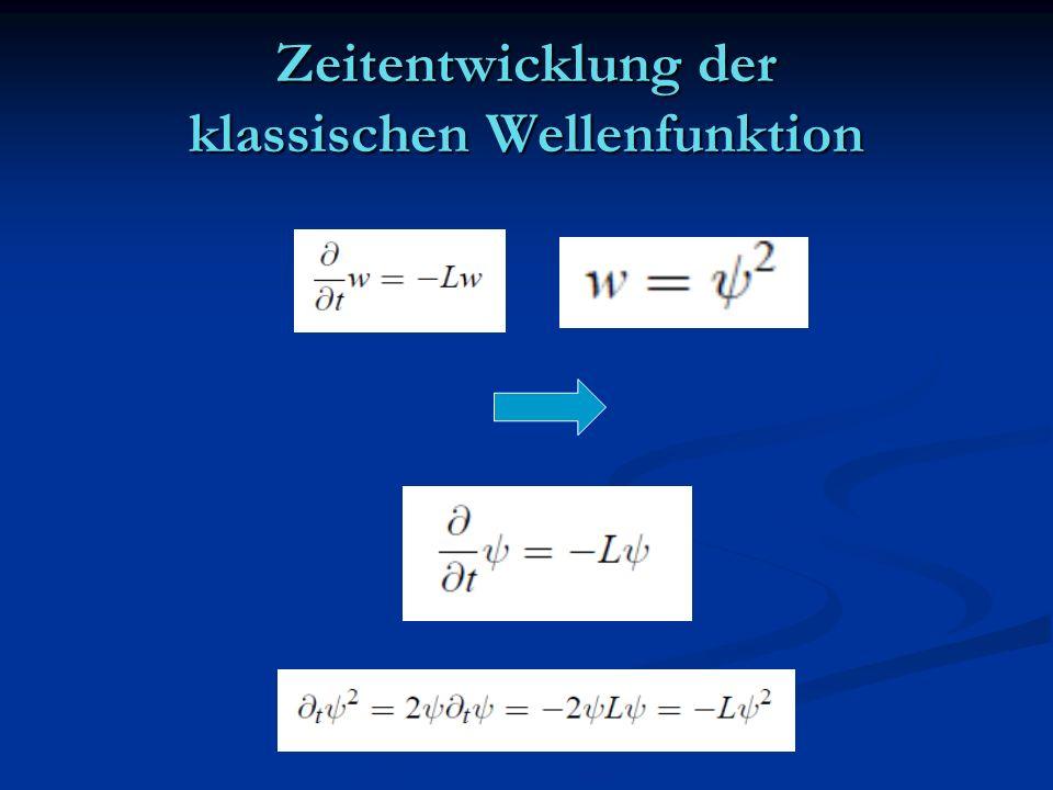 Zeitentwicklung der klassischen Wellenfunktion