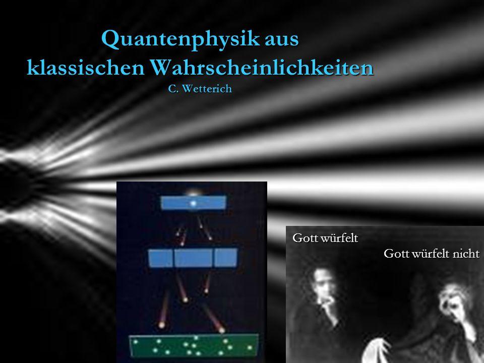 Zwitter gleicher Formalismus für Quantenteilchen und klassische Teilchen gleicher Formalismus für Quantenteilchen und klassische Teilchen unterschiedliche Zeitentwicklung der Wahrscheinlichkeitsverteilung unterschiedliche Zeitentwicklung der Wahrscheinlichkeitsverteilung Zwitter : Zwitter : zwischen Quanten und klassischen Teilchen – zwischen Quanten und klassischen Teilchen – kontinuierliche Interpolation der Zeitentwicklungs - Gleichung kontinuierliche Interpolation der Zeitentwicklungs - Gleichung