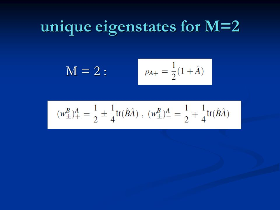 M = 2 : unique eigenstates for M=2