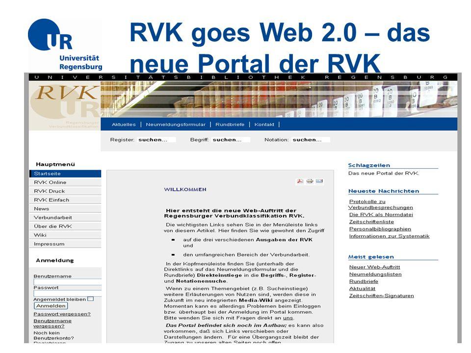 RVK goes Web 2.0 – das neue Portal der RVK RVK-Anwendertreffen am 12.10.2009
