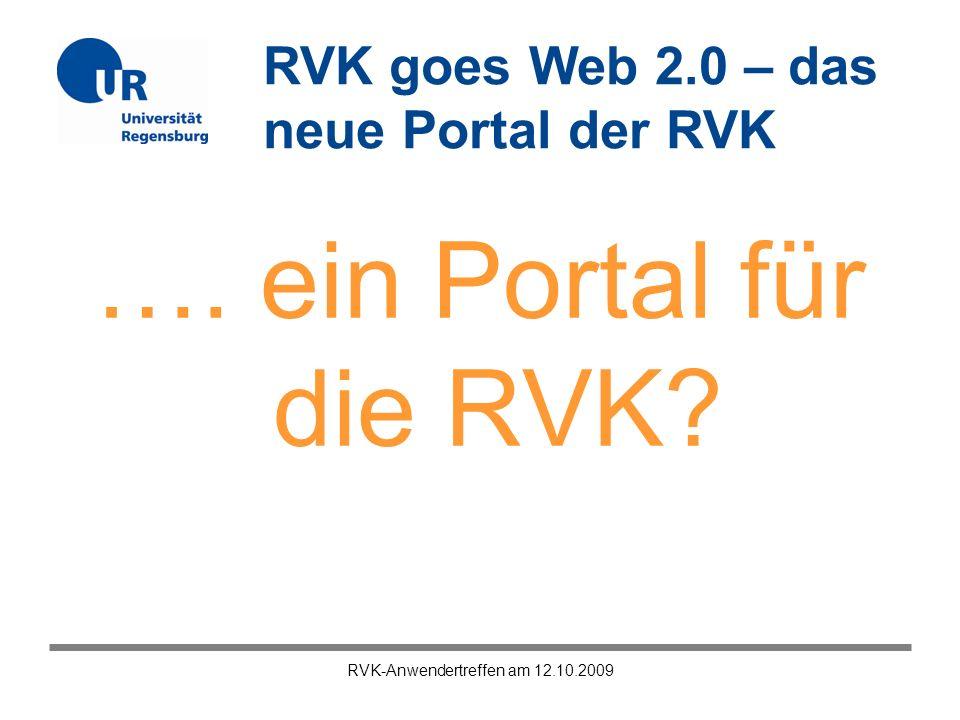 RVK-Anwendertreffen am 12.10.2009 …. ein Portal für die RVK?