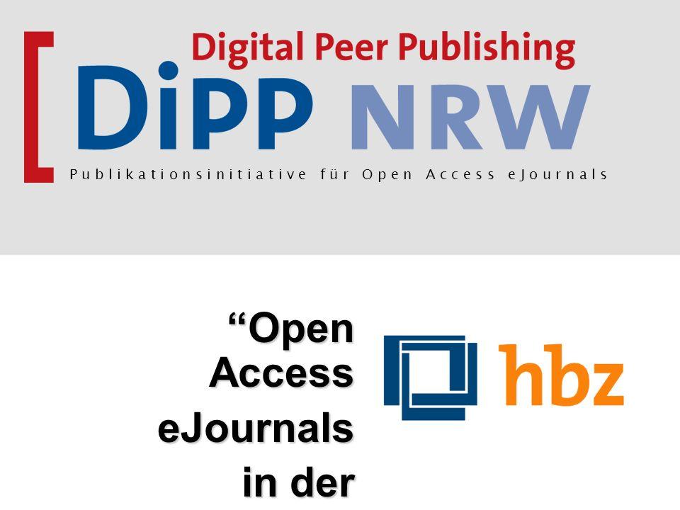 Open Access eJournals in der Praxis P u b l i k a t i o n s i n i t i a t i v e f ü r O p e n A c c e s s e J o u r n a l s