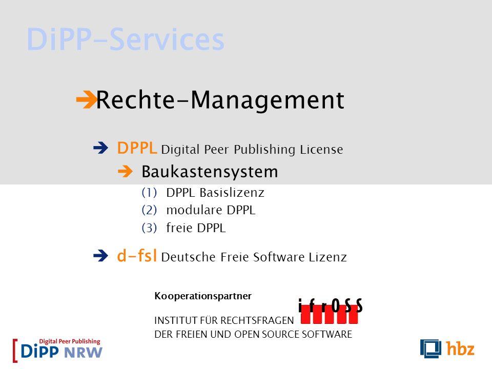 Rechte-Management Kooperationspartner INSTITUT FÜR RECHTSFRAGEN DER FREIEN UND OPEN SOURCE SOFTWARE d-fsl Deutsche Freie Software Lizenz DPPL Digital