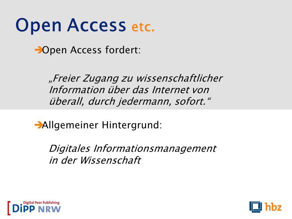 Open Access fordert: Freier Zugang zu wissenschaftlicher Information über das Internet von überall, durch jedermann, sofort. Open Access etc. Allgemei