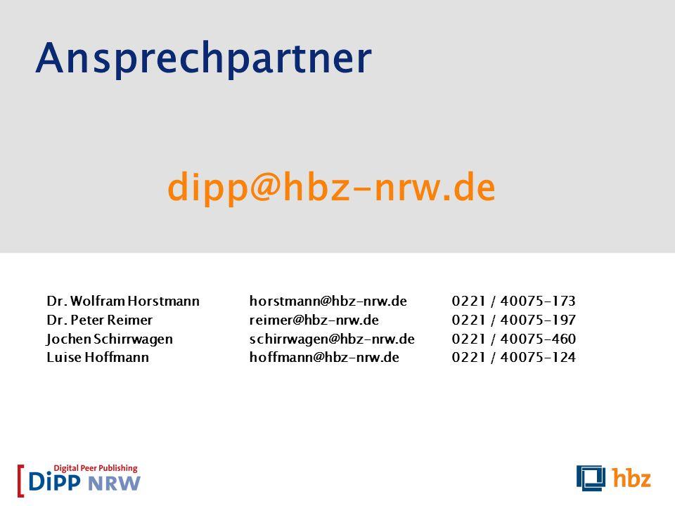 Ansprechpartner dipp@hbz-nrw.de Dr. Wolfram Horstmannhorstmann@hbz-nrw.de0221 / 40075-173 Dr. Peter Reimer reimer@hbz-nrw.de0221 / 40075-197 Jochen Sc