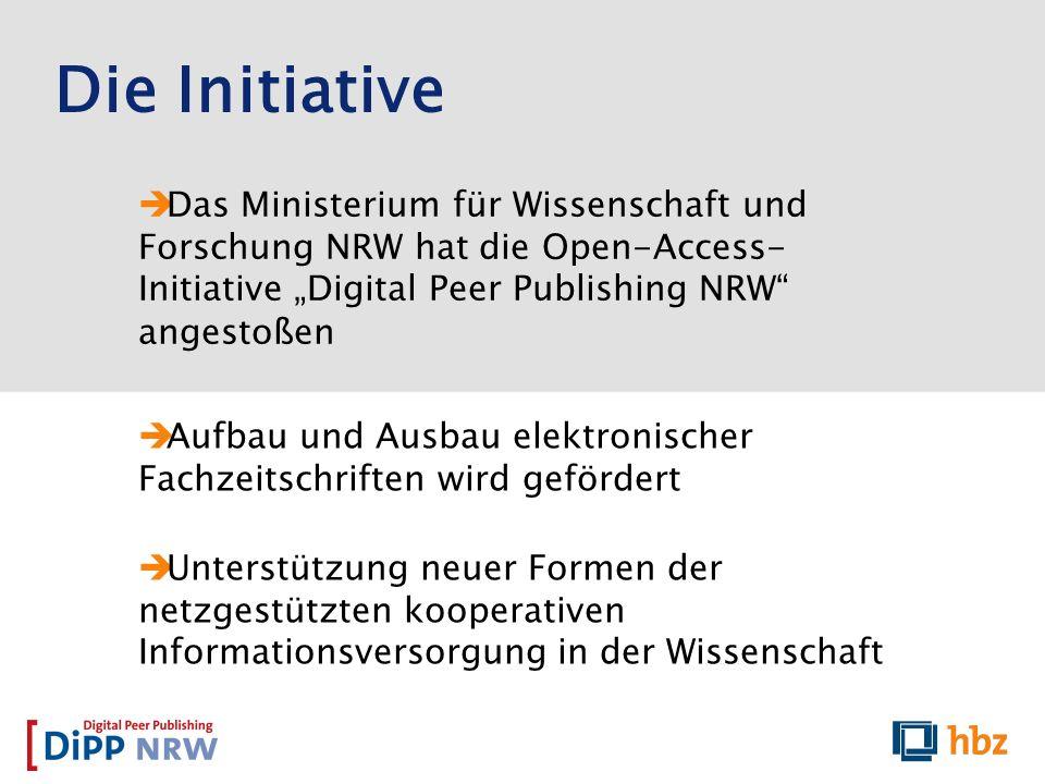 Das Ministerium für Wissenschaft und Forschung NRW hat die Open-Access- Initiative Digital Peer Publishing NRW angestoßen Aufbau und Ausbau elektronis