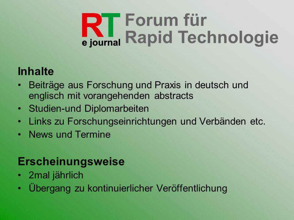 Inhalte Beiträge aus Forschung und Praxis in deutsch und englisch mit vorangehenden abstracts Studien-und Diplomarbeiten Links zu Forschungseinrichtun