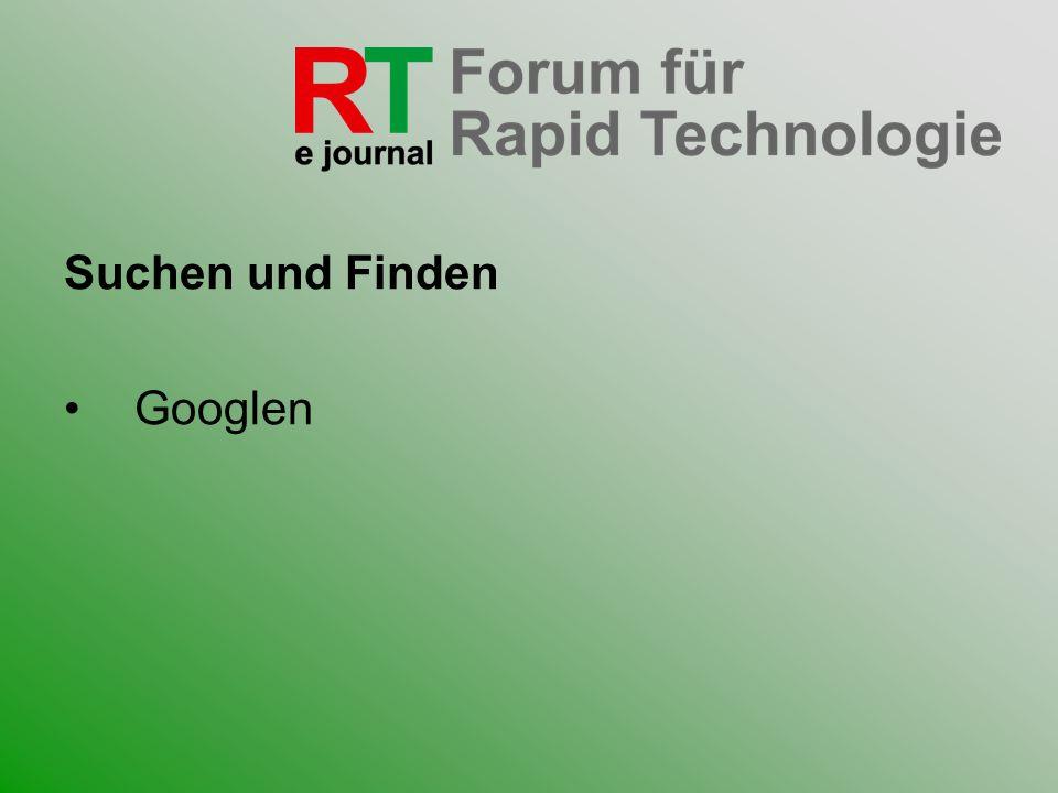 Suchen und Finden Googlen