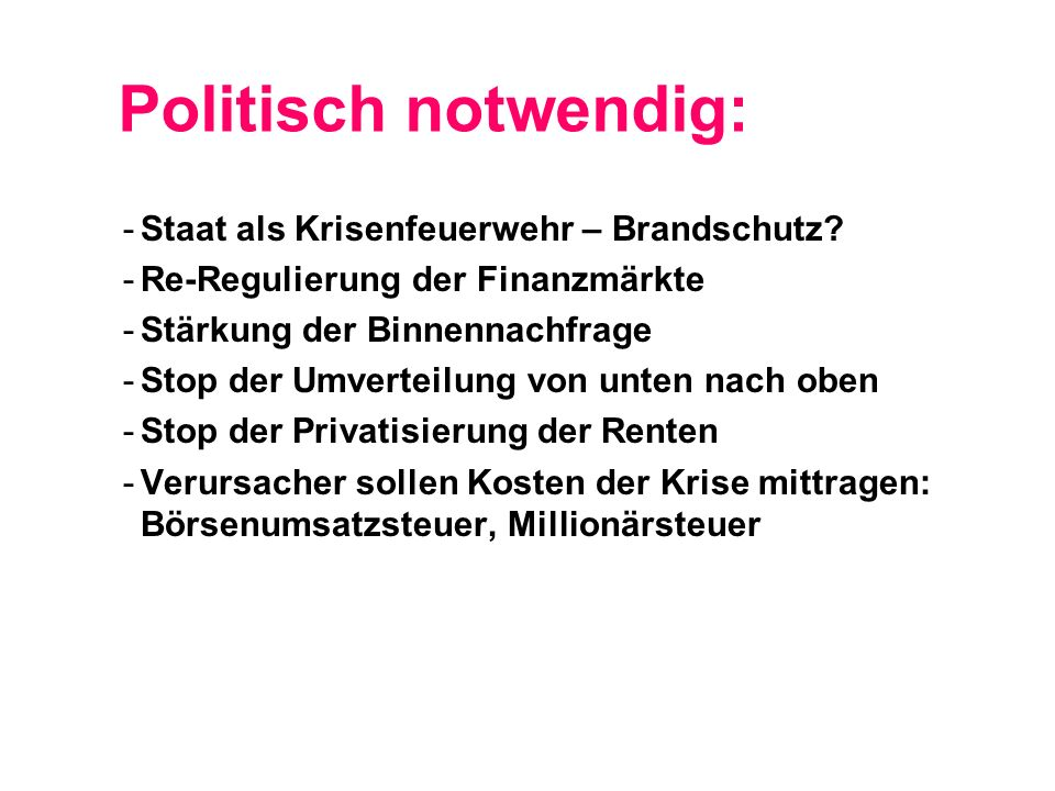 Politisch notwendig: -Staat als Krisenfeuerwehr – Brandschutz.