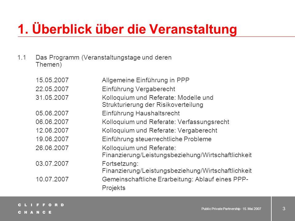 Public Private Partnership · 15.Mai 2007 33 6.