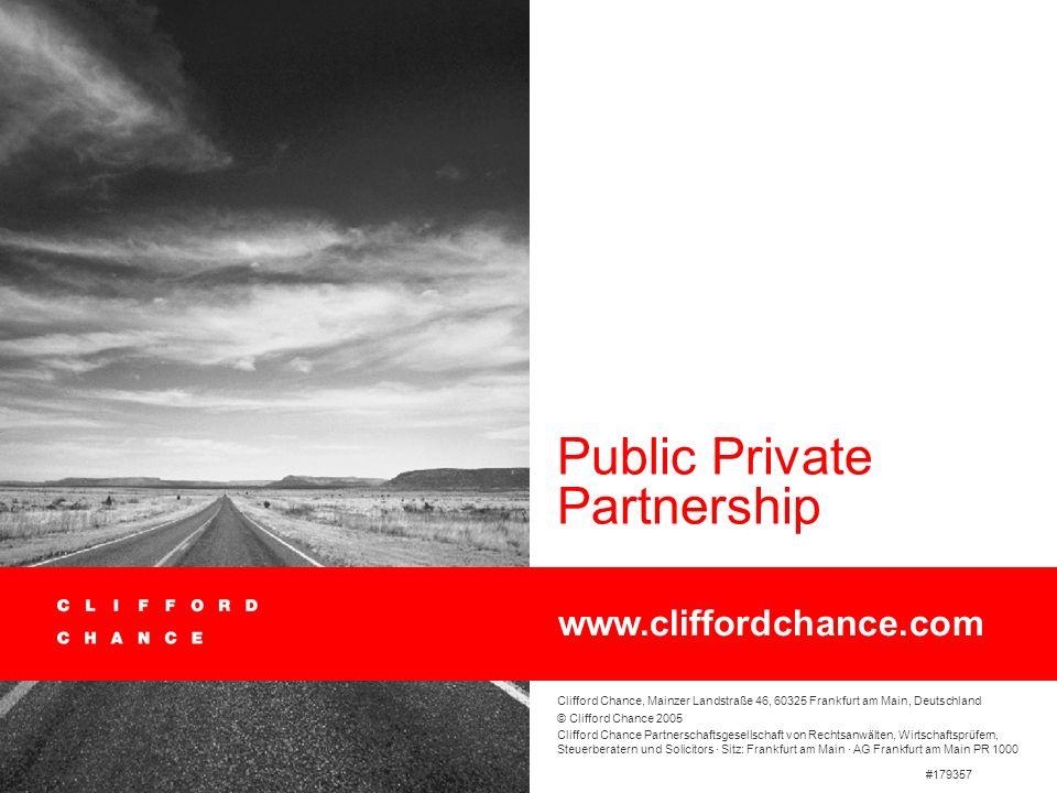 Public Private Partnership · 15. Mai 2007 59 zu 2. Begriff der PPP (Praxisbeispiele) Neubau von Bundesfernstraßen und –autobahnen durch private Beauft