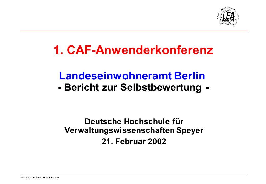 - 09.01.2014 - Folie Nr. 1, LEA StD Moe 1. CAF-Anwenderkonferenz Deutsche Hochschule für Verwaltungswissenschaften Speyer 21. Februar 2002 Landeseinwo