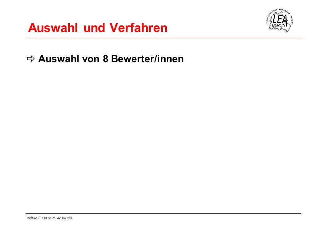 - 09.01.2014 - Folie Nr. 29, LEA StD Moe Auswahl und Verfahren Auswahl von 8 Bewerter/innen