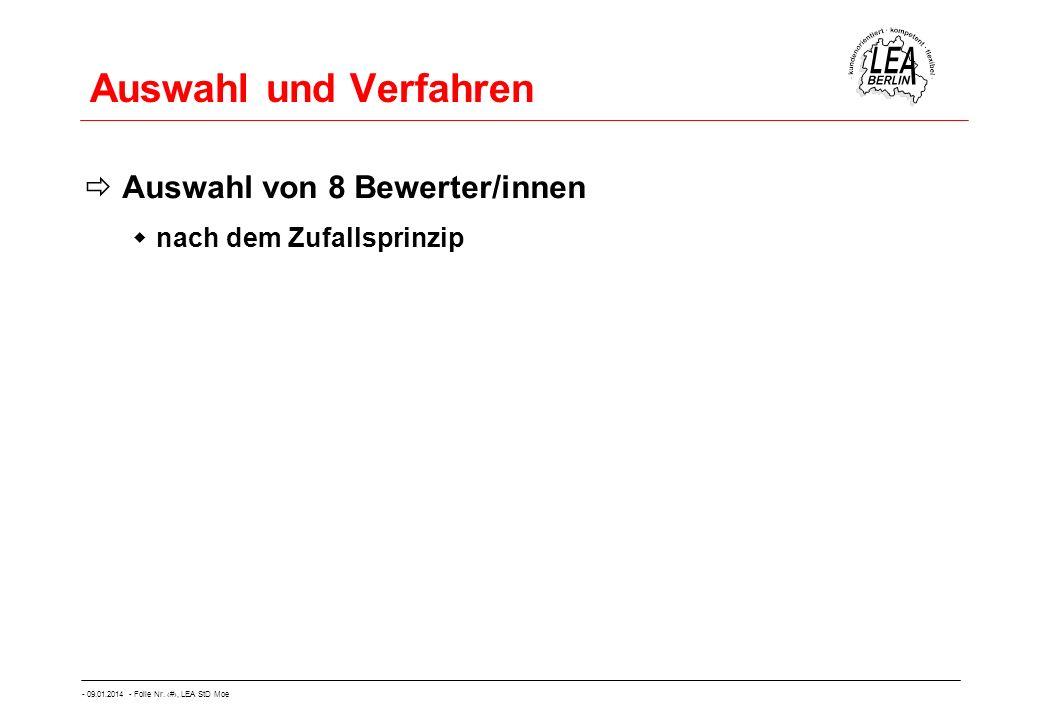 - 09.01.2014 - Folie Nr. 30, LEA StD Moe Auswahl und Verfahren Auswahl von 8 Bewerter/innen nach dem Zufallsprinzip
