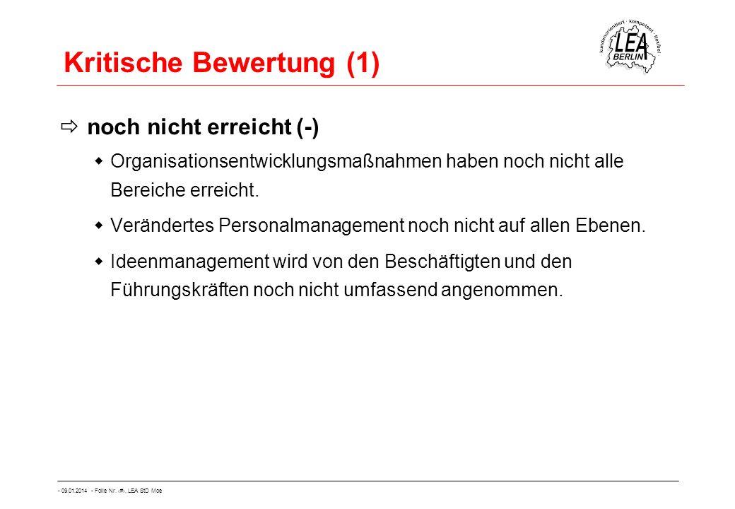- 09.01.2014 - Folie Nr. 49, LEA StD Moe Kritische Bewertung (1) noch nicht erreicht (-) Organisationsentwicklungsmaßnahmen haben noch nicht alle Bere