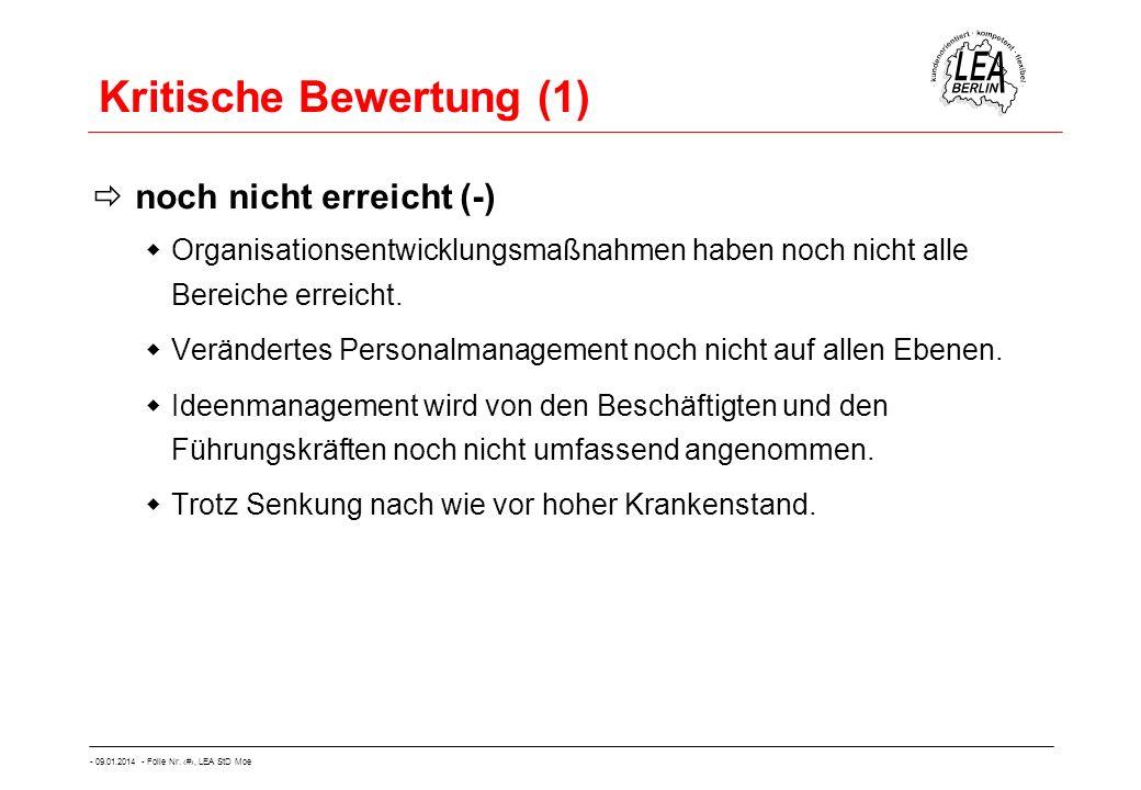 - 09.01.2014 - Folie Nr. 50, LEA StD Moe Kritische Bewertung (1) noch nicht erreicht (-) Organisationsentwicklungsmaßnahmen haben noch nicht alle Bere