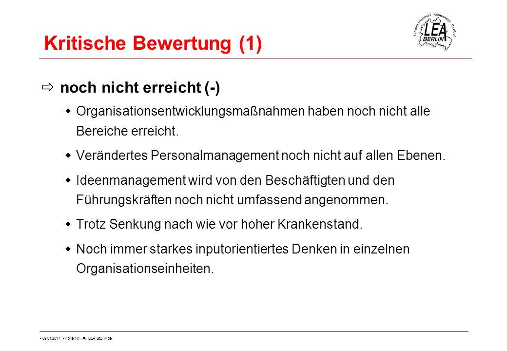 - 09.01.2014 - Folie Nr. 51, LEA StD Moe Kritische Bewertung (1) noch nicht erreicht (-) Organisationsentwicklungsmaßnahmen haben noch nicht alle Bere