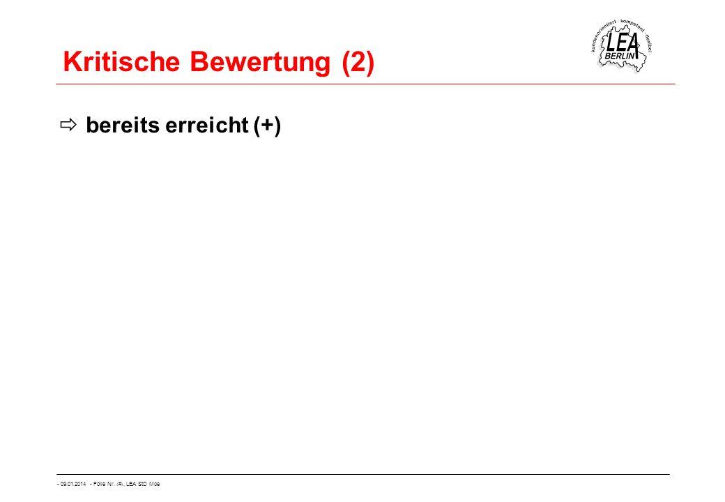- 09.01.2014 - Folie Nr. 53, LEA StD Moe Kritische Bewertung (2) bereits erreicht (+)