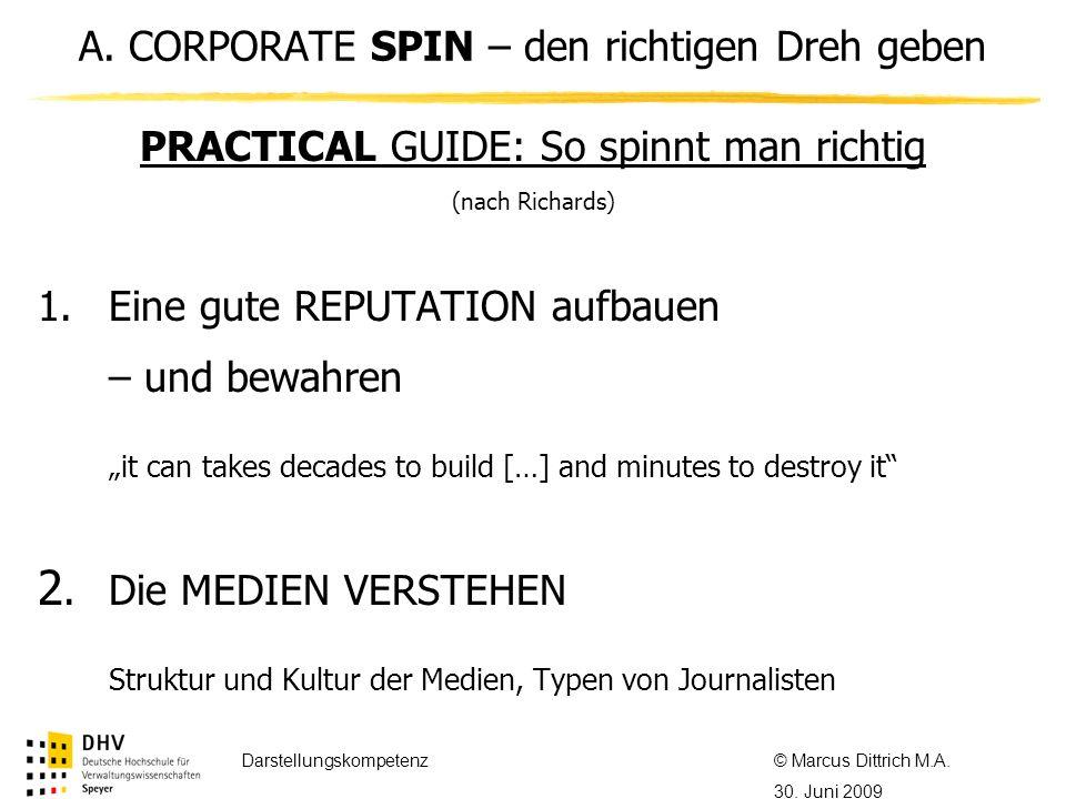 © Referent / Referentin Datum Thema des Referats PRACTICAL GUIDE: So spinnt man richtig (nach Richards) 1.Eine gute REPUTATION aufbauen – und bewahren