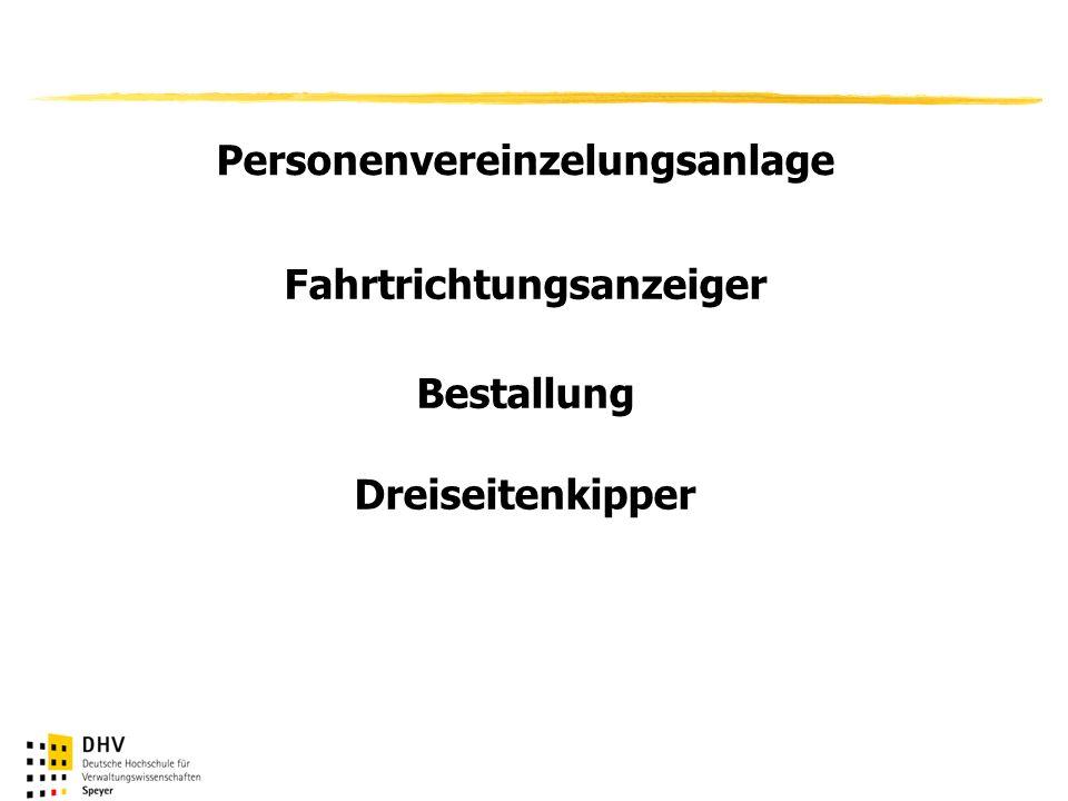 Personenvereinzelungsanlage Fahrtrichtungsanzeiger Bestallung Dreiseitenkipper