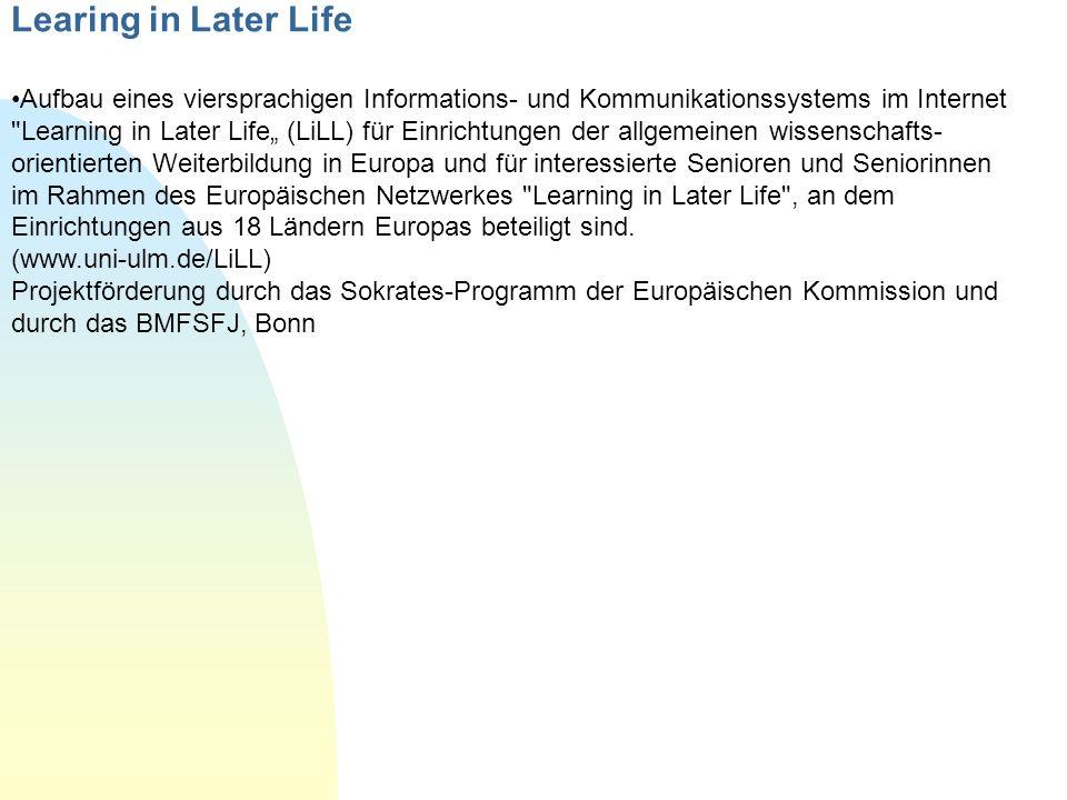 Learing in Later Life Aufbau eines viersprachigen Informations- und Kommunikationssystems im Internet