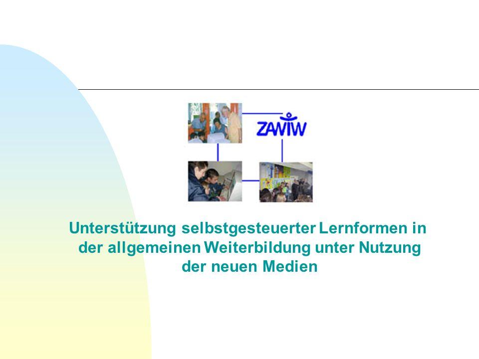 Unterstützung selbstgesteuerter Lernformen in der allgemeinen Weiterbildung unter Nutzung der neuen Medien