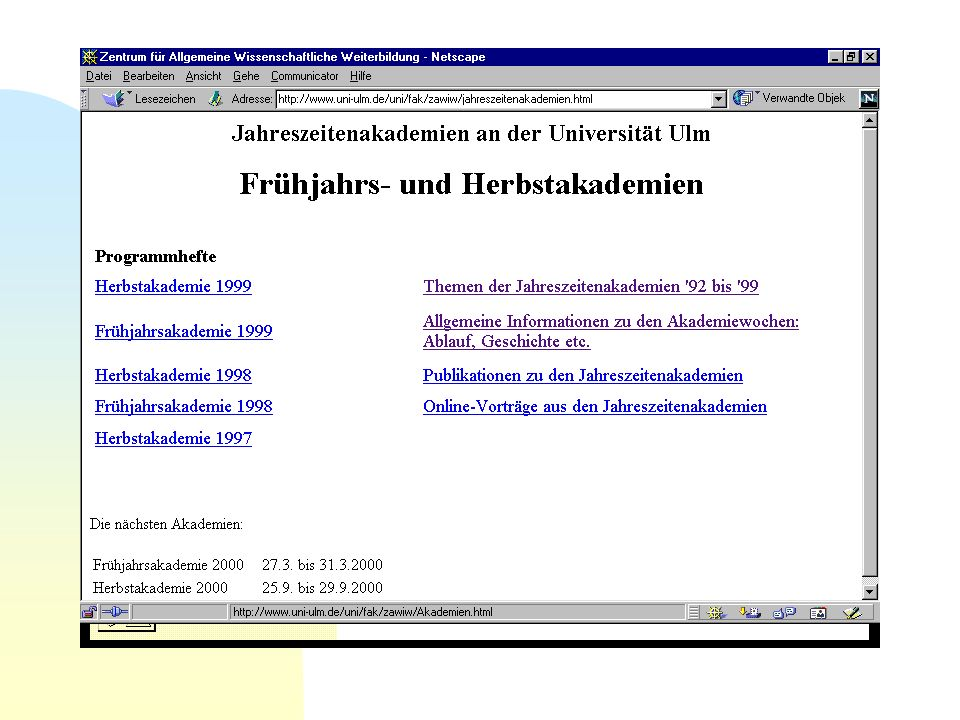 LiLL im Internet : http://www.uni-ulm.de/LiLL http://www.uni-ulm.de/LiLL
