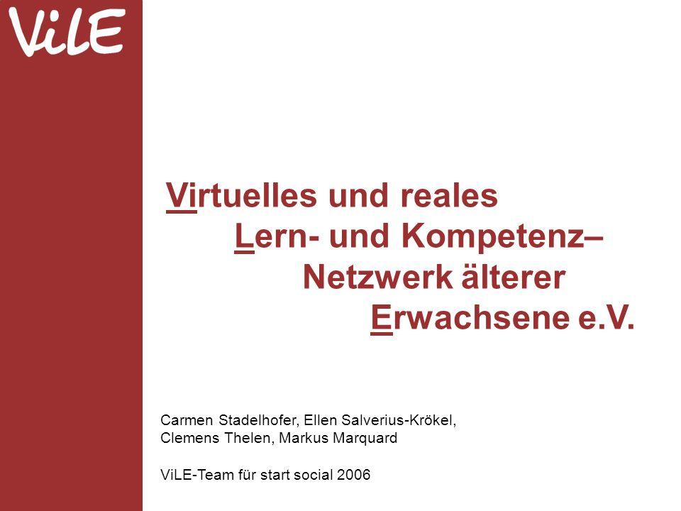 Virtuelles und reales Lern- und Kompetenz– Netzwerk älterer Erwachsene e.V.