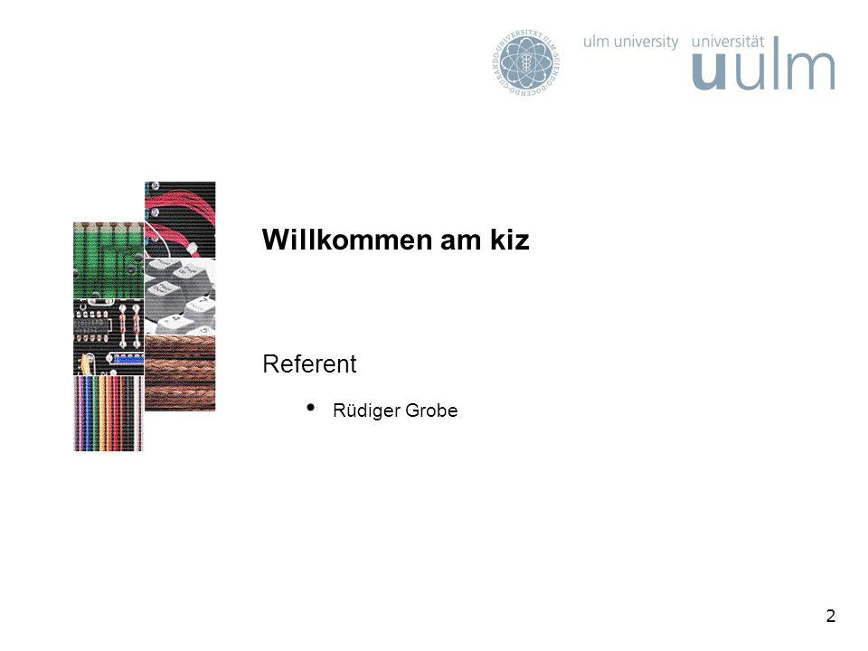 2 Willkommen am kiz Referent Rüdiger Grobe