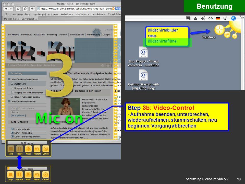 18 benutzung 6 capture video 2 Benutzung Step 3b: Video-Control - Aufnahme beenden, unterbrechen, wiederaufnehmen, stummschalten, neu beginnen, Vorgang abbrechen