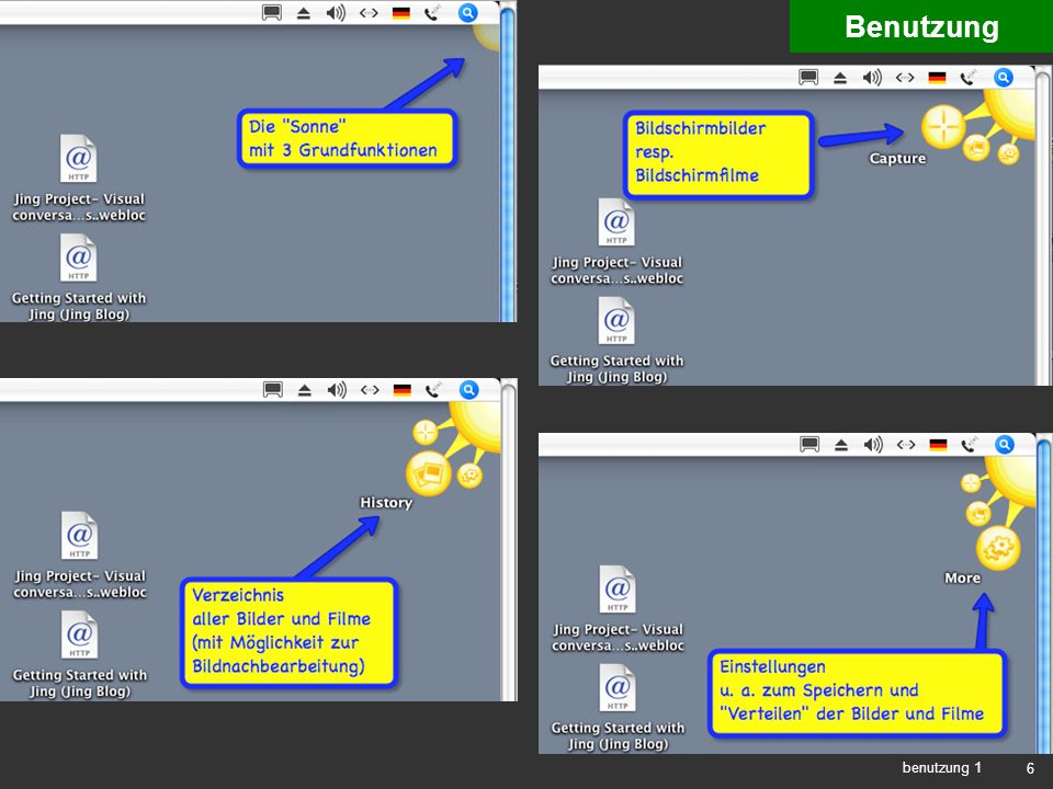 17 benutzung 5 capture video 1 Benutzung Step 2: Bild oder Film (oder neuer Ausschnitt oder Abbrechen) Step 1: Bildschirmausschnitt