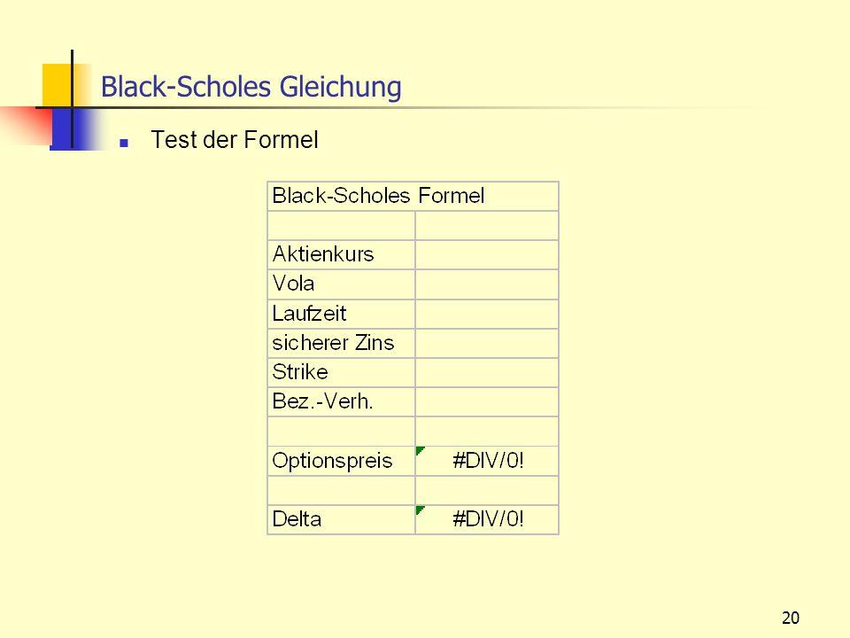 20 Black-Scholes Gleichung Test der Formel