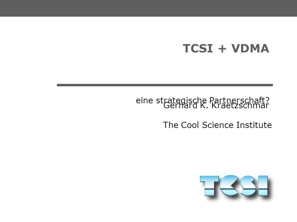 The Cool Science Institute Gerhard K. Kraetzschmar ___MEETING VDMA