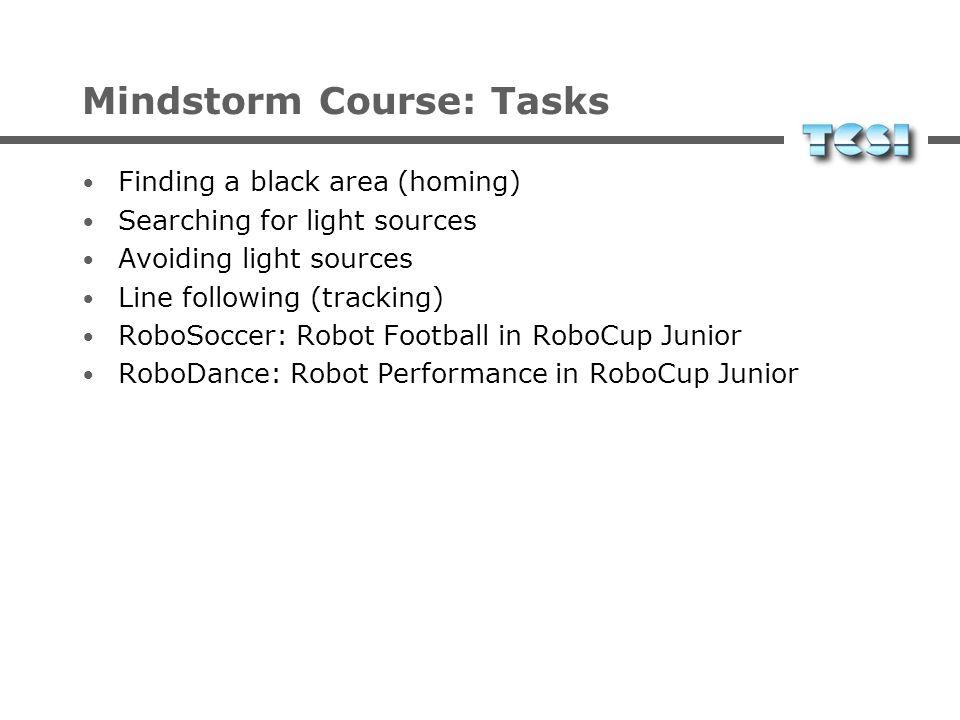Mindstorm Course: Robots Differenzialantrieb wenige Sensoren (max 3 ohne Hacks) Tastsensoren Lichtsensoren Rotationssensor Temperaturfühler XXXX Bild!