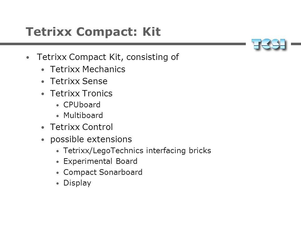 Tetrixx Compact: Goals primäres Lernziel: Illustration und Vertiefung elementarer physikalischer, chemischer, biologischer und mathematischer Zusammen