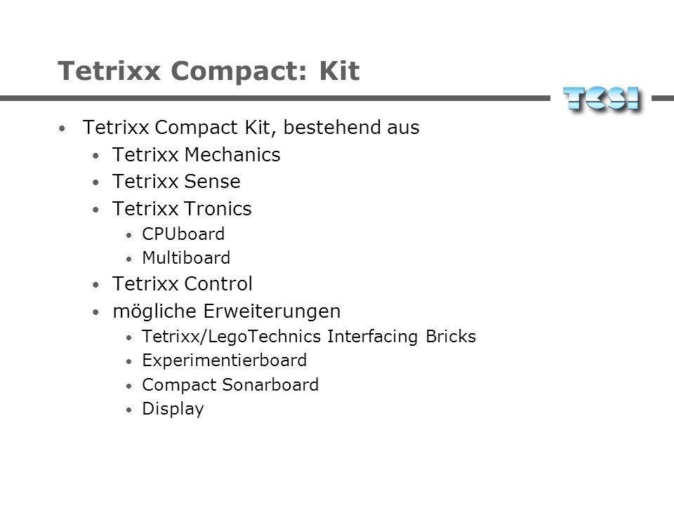 Tetrixx Compact: Kit Tetrixx Compact Kit, consisting of Tetrixx Mechanics Tetrixx Sense Tetrixx Tronics CPUboard Multiboard Tetrixx Control possible e
