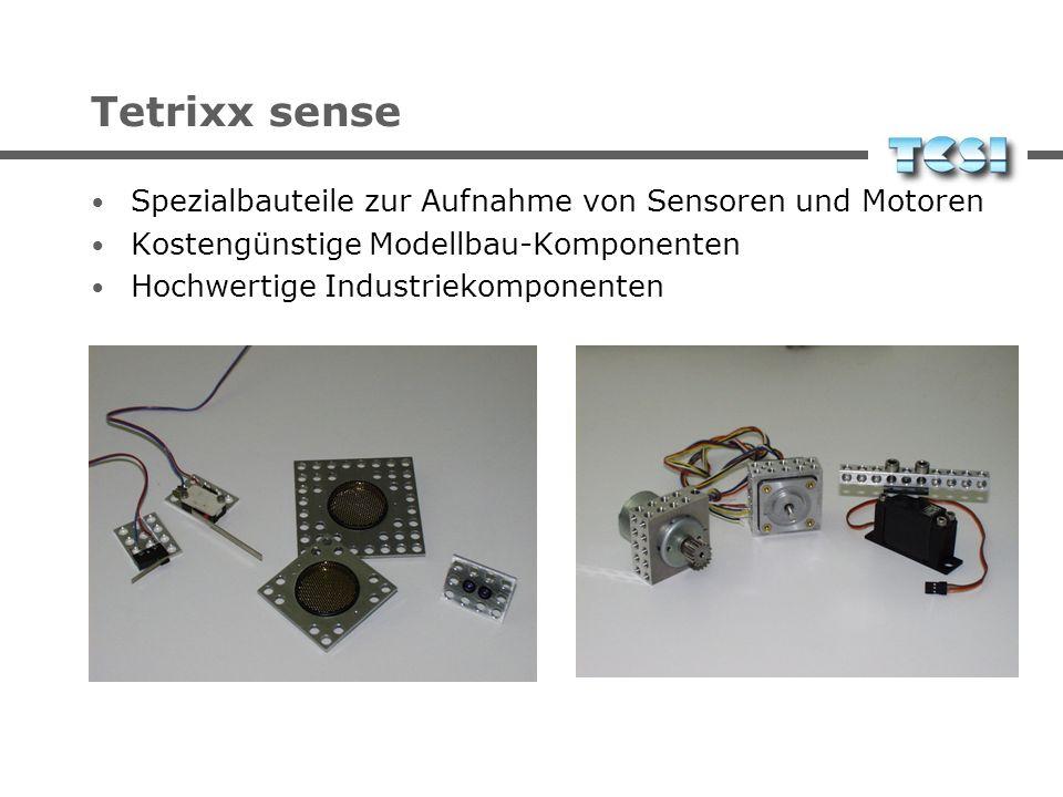 Tetrixx sense Special parts for sensors and motors Cost-efficient hobbyist parts High-quality industrial components